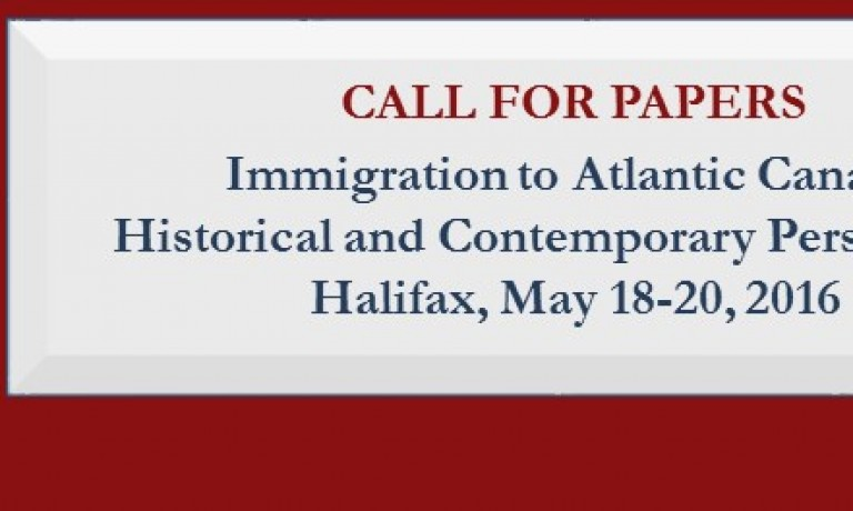 CALL FOR PAPERS: Immigration to Atlantic Canada: Historical and Contemporary Perspectives